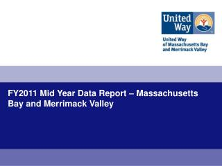 FY2011 Mid Year Data Report   Massachusetts Bay and Merrimack Valley