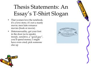Thesis Statements: An Essay s T-Shirt Slogan