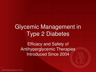 Glycemic Management in Type 2 Diabetes