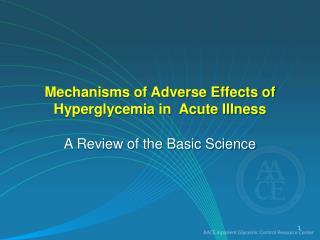 Mechanisms of Adverse Effects of Hyperglycemia in  Acute Illness