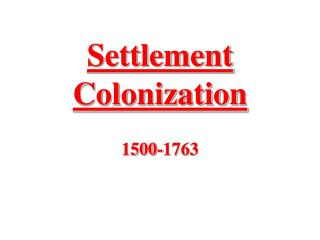 Settlement Colonization