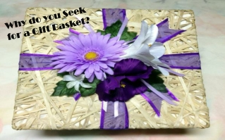 Why do you Seek for a Gift Basket?