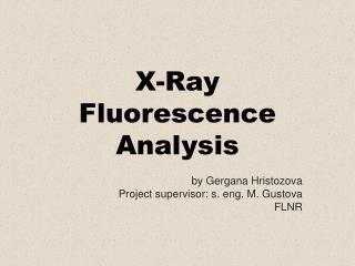 X-Ray Fluorescence Analysis