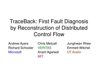 TraceBack: First Fault Diagnosis by Reconstruction of Distributed Control Flow
