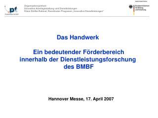 Das Handwerk   Ein bedeutender F rderbereich  innerhalb der Dienstleistungsforschung  des BMBF