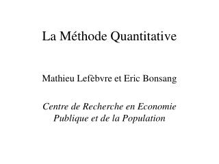 La M thode Quantitative