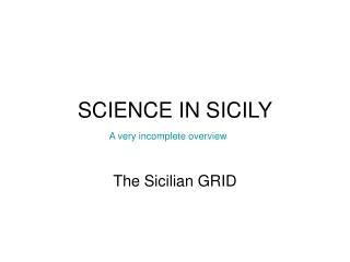 SCIENCE IN SICILY