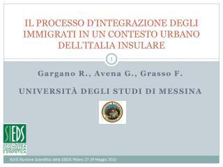 IL PROCESSO D INTEGRAZIONE DEGLI IMMIGRATI IN UN CONTESTO URBANO DELL ITALIA INSULARE