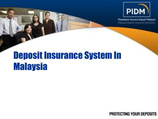 Deposit Insurance System In Malaysia