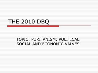 THE 2010 DBQ