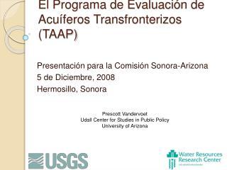 El Programa de Evaluaci n de Acu feros Transfronterizos TAAP