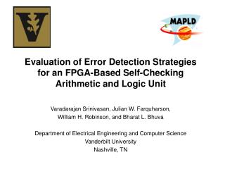 Evaluation of Error Detection Strategies for an FPGA-Based Self-Checking  Arithmetic and Logic Unit