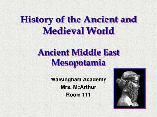 History of the Ancient and Medieval World  Ancient Middle East Mesopotamia