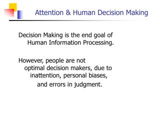 attention  human decision making