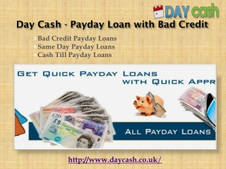 Day Cash - Payday Loan with Bad Credit