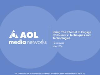 Using The Internet to Engage Consumers: Techniques and Technologies