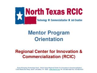 Mentor Program Orientation  Regional Center for Innovation  Commercialization RCIC