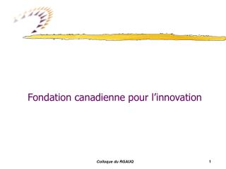 Fondation canadienne pour l innovation