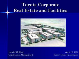 Toyota Corporate  Real Estate and Facilities