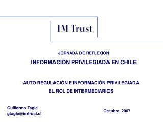 Guillermo Tagle gtagleimtrust.cl