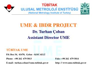 T BITAK ULUSAL METROLOJI ENSTIT S  National Metrology Institute of Turkey