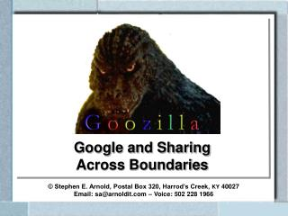 Google and Sharing  Across Boundaries