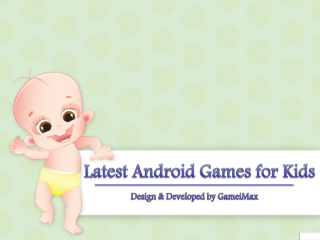 Latest Android Games for Kids