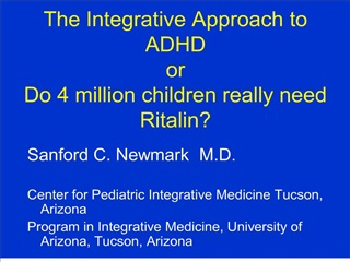 the integrative approach to adhd or  do 4 million children really need ritalin