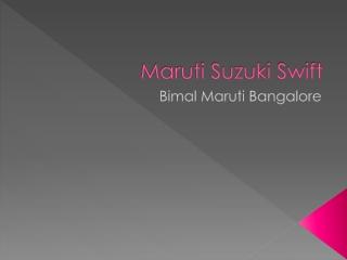 Maruti Swift Price In Bangalore