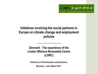 Initiatives involving the social partners in Europe on climate change and employment policies