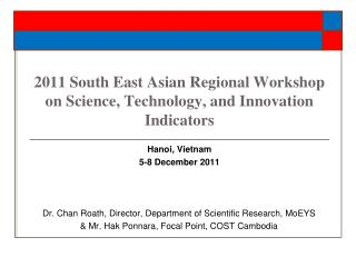 2011 South East Asian Regional Workshop on Science, Technology, and Innovation Indicators