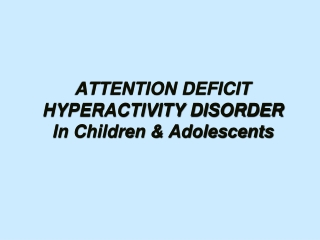 adhd in children and adolescents: current concepts for parents and educators