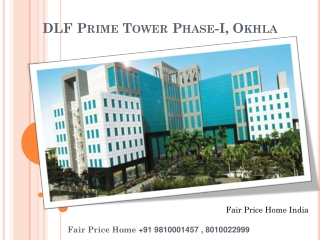 DLF Prime Tower Commercial Okhla Phase 1