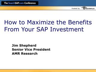 How to Maximize the Benefits From Your SAP Investment