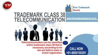 Trademark Class 38 | Telecommunication