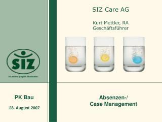 SIZ Care AG  Kurt Mettler, RA Gesch ftsf hrer
