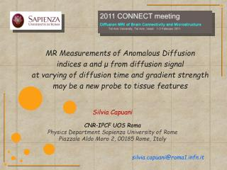 MR Measurements of Anomalous Diffusion  indices a and   from diffusion signal at varying of diffusion time and gradient