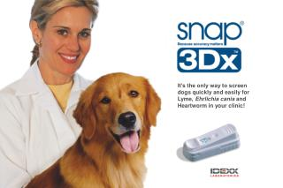 It s the only way to screen dogs quickly and easily for Lyme, Ehrlichia canis and Heartworm in your clinic