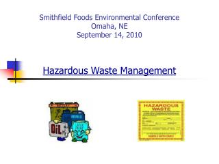 Smithfield Foods Environmental Conference Omaha, NE September 14, 2010