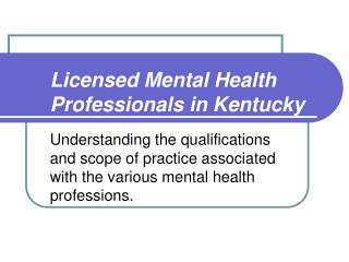 Licensed Mental Health Professionals in Kentucky