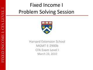 Fixed Income I  Problem Solving Session