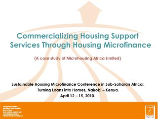 Commercializing Housing Support Services Through Housing Microfinance  A case study of Microhousing Africa Limited   Sus