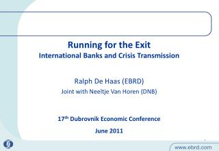 Running for the Exit International Banks and Crisis Transmission