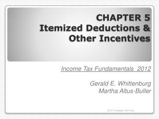 CHAPTER 5 Itemized Deductions   Other Incentives