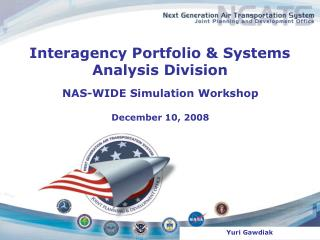 Interagency Portfolio  Systems Analysis Division
