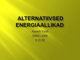 Alternatiivsed energiaallikad