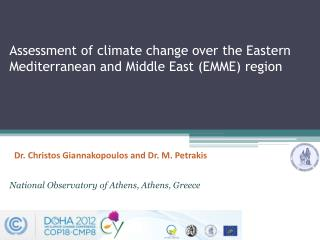 Assessment of climate change over the Eastern Mediterranean and Middle East EMME region