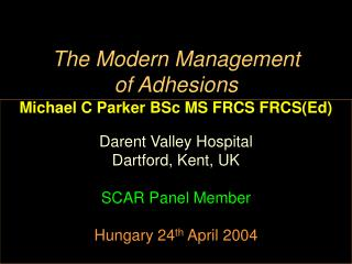 the modern management  of adhesions