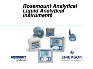 Rosemount Analytical Liquid Analytical Instruments