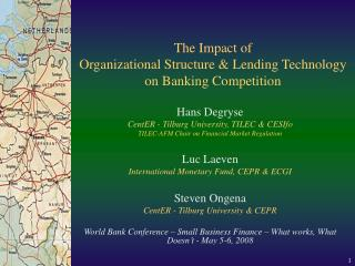 The Impact of Organizational Structure  Lending Technology  on Banking Competition